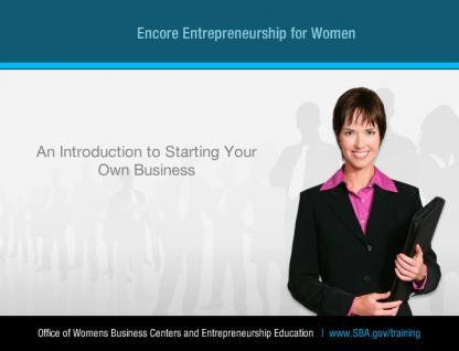 Encore Entrepreneurship for Women