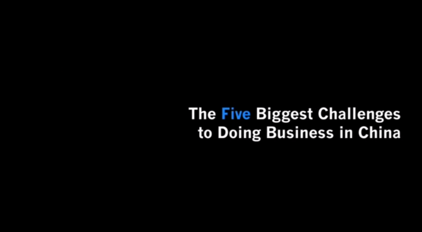 The Five Biggest Challenges to Doing Business in China